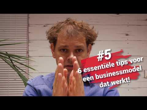 #5: Zes essentiële tips voor een businessmodel dat werkt!