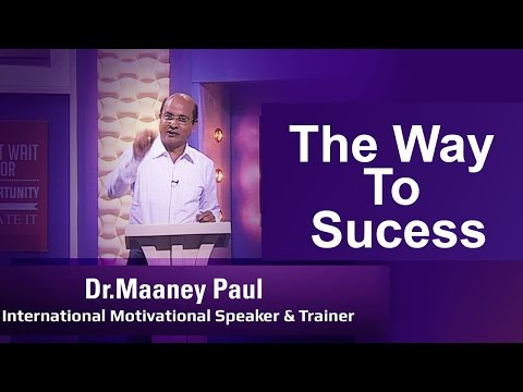 The Shortest Way to Sucess by Dr. Maaney Paul, International motivational speaker & trainer