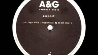 Armani & Ghost - Airport (Essential Dj Team rmx) [2003]