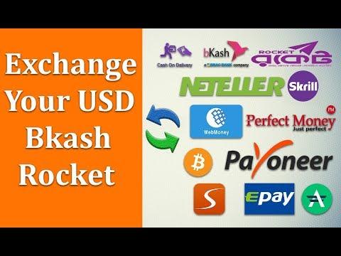 Exchange your USD Using Bkash Rocket Skrill Neteller Webmoney PM BTC