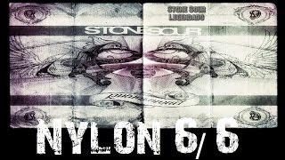 Stone Sour - Nylon 6/6 (Tradução)