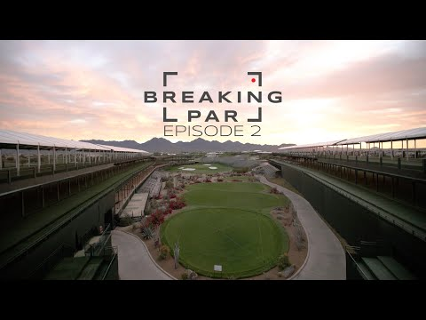 Breaking Par: Episode 2