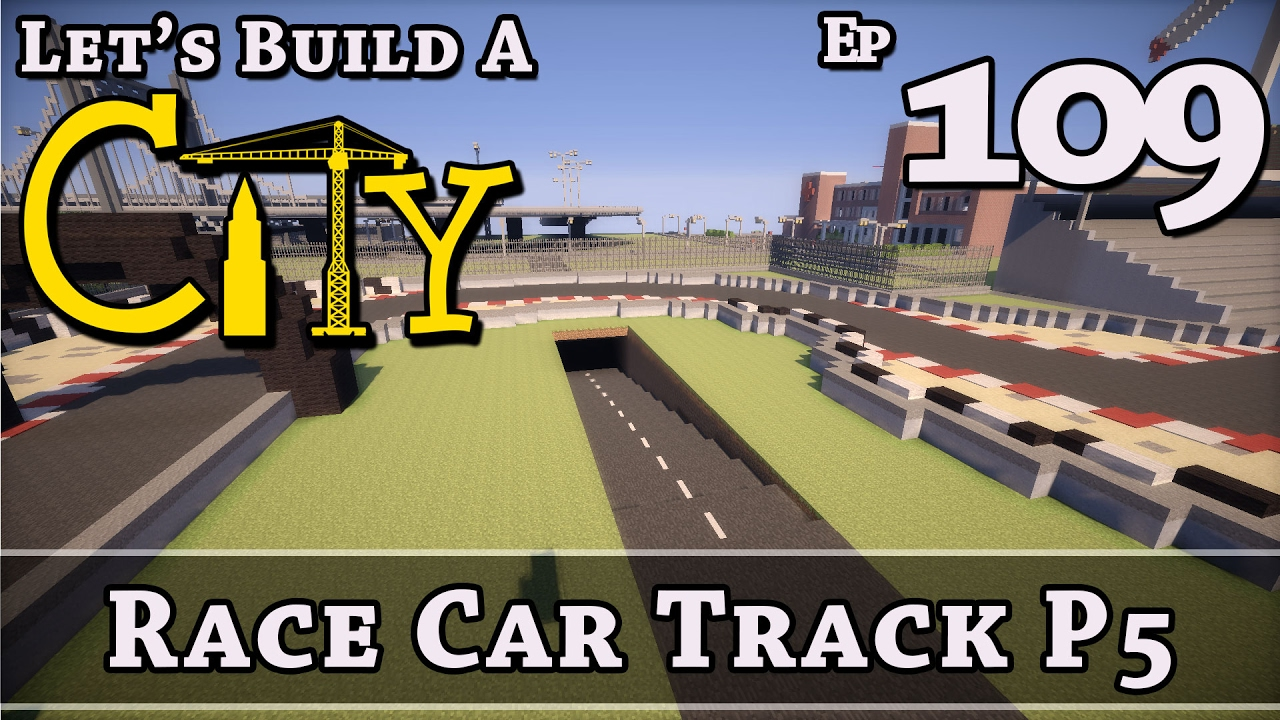 how to build a city minecraft race car track p5. Black Bedroom Furniture Sets. Home Design Ideas