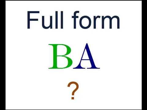 B.A.ka full form kya hai? - YouTube