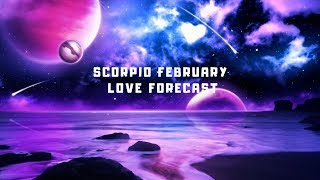 SCORPIO💞♏ FEBRUARY 2019 LOVE TAROT READING 🔮🏹