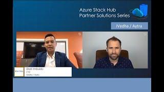 Azure Stack Hub Partner Solutions Series – iVedha