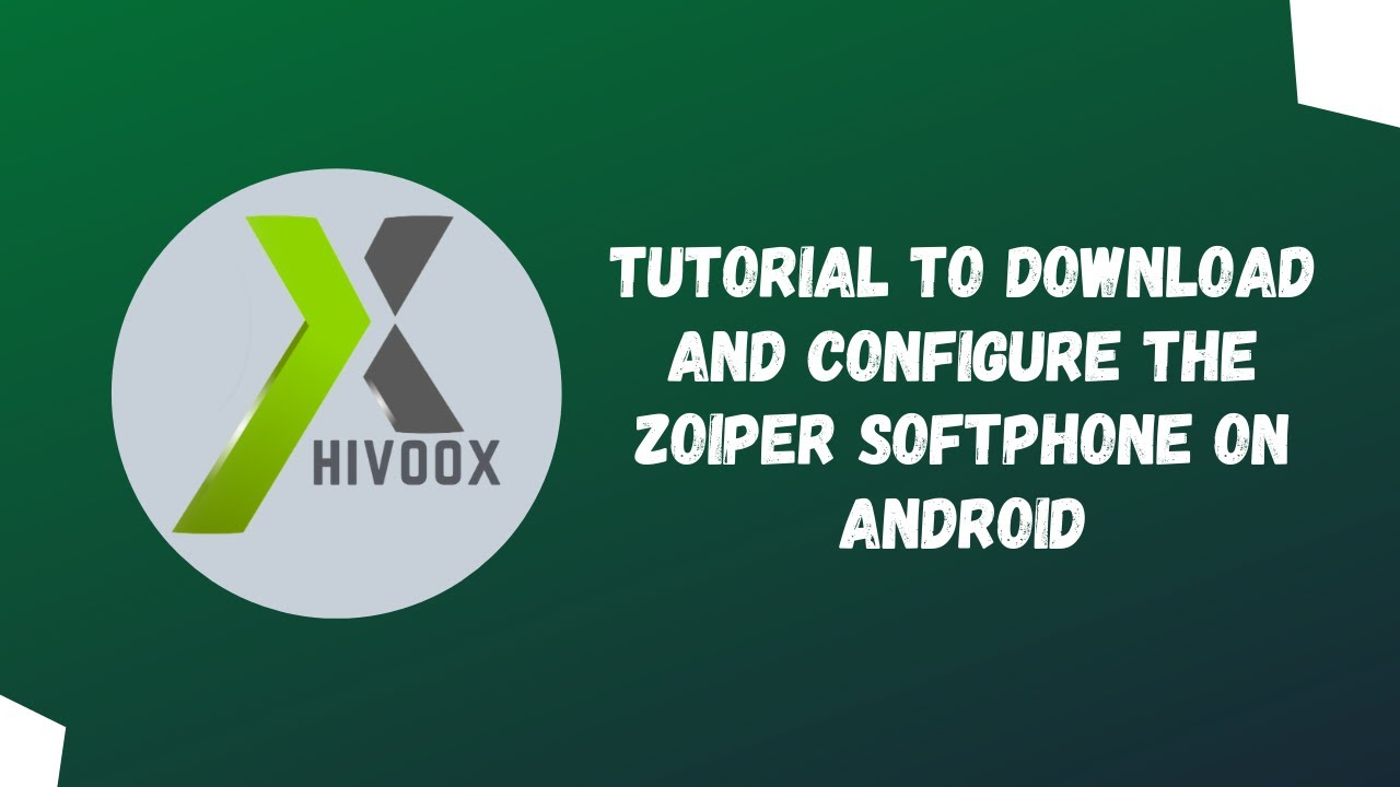 Tutorial to download and configure the zoiper softphone on Android