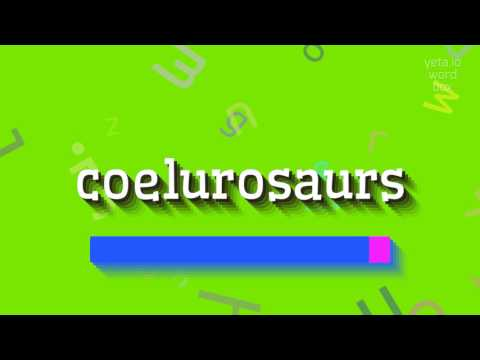 "How to say ""coelurosaurs""! (High Quality Voices)"