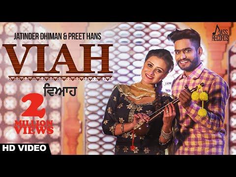 Viah (Full HD)●Jatinder Dhiman●New Punjabi Songs 2017●Latest Punjabi Songs 2017