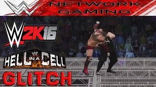 WWE 2K16 Glitches & Funny Stuff - Hell in a Cell Glitch