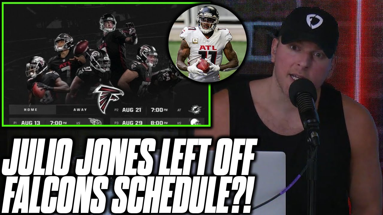 Pat McAfee Reacts To Falcons Leaving Julio Jones Off Schedule Announcement