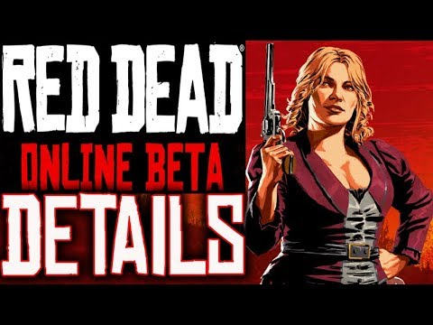 RED DEAD ONLINE BETA 2018 INFO RDR2 FREE BETA NO CODES