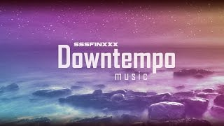 BEST Downtempo music mix - Midnight lounge | trip hop / lounge / chill out | 2019