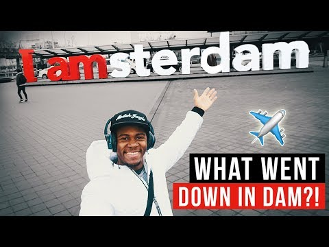 WHAT WENT DOWN IN AMSTERDAM w/ THE MANDEM! | 2018 VLOG ✈️