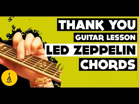 Thank You Guitar Lesson Led Zeppelin Thank You Led