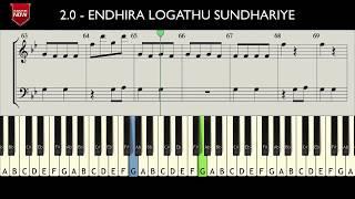 2.0 -  ENDHIRA LOGATHU SUNDHARIYE ( HOW TO PLAY ) MUSIC NOTES