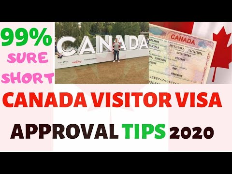 CANADA VISITOR VISA  APPROVAL TIPS 2020