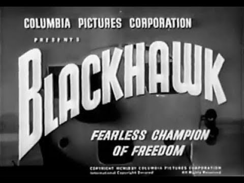 Remembering The Cast from This Theater Serial BlackHawk 1952 chapter 1