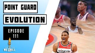 Episode 111 - The Evolution of the Point Guard