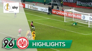 Hannover 96 - Eintracht Frankfurt 1:2 | Highlights DFB-Pokal 2016/17 - Achtelfinale