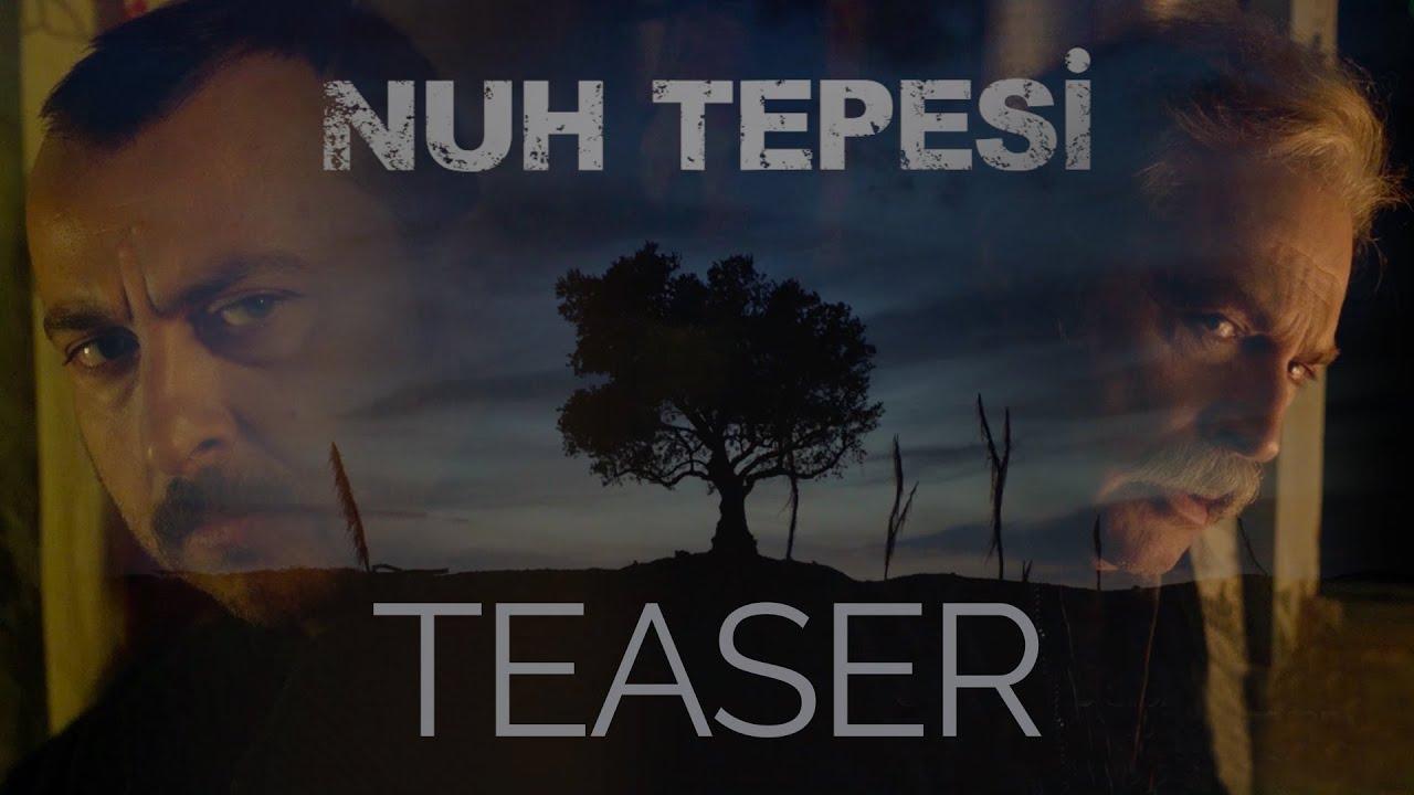 Nuh Tepesi / Noah Land - Teaser (2019)