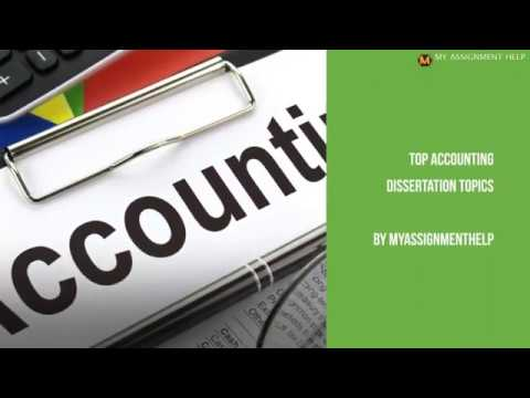 Best Finance & Accounting Dissertation Topics - MyAssignmenthelp.com