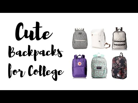Cute Backpacks for College and High School 2017 - YouTube