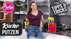 Küche putzen - Tipps und Tricks / Frühjahrsputz / DIY / Sallys Welt
