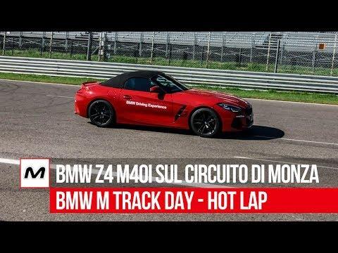 BMW Z4 M40i | Hot Lap a Monza per i BMW M Track Day
