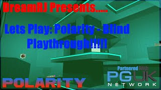 Lets Play: Polarity - Blind Playthrough - Pile Of Rubbish!!!