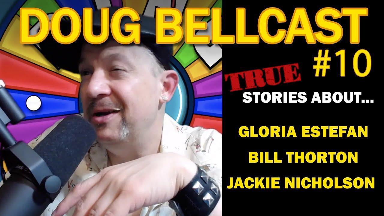 Doug Bellcast 10