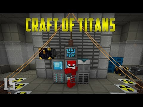 Minecraft Craft of Titans EP15 Extreme Reactor