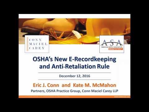 OSHA Update - Recordkeeping and Anti Retaliation Rules