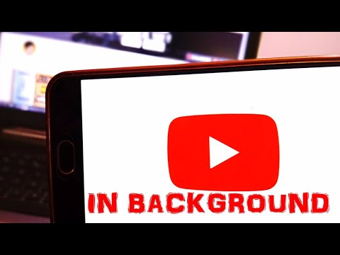 HOW TO PLAY YOUTUBE IN BACKGROUND || LATEST TRICK || ANDROID HACK || 2017