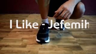 I Like - Jeremih   Urban Dance Choreography   Ashish Sen