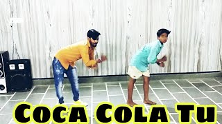 coca cola tu-Tony Kakkar ft.young Desi || Song dance tutorial video