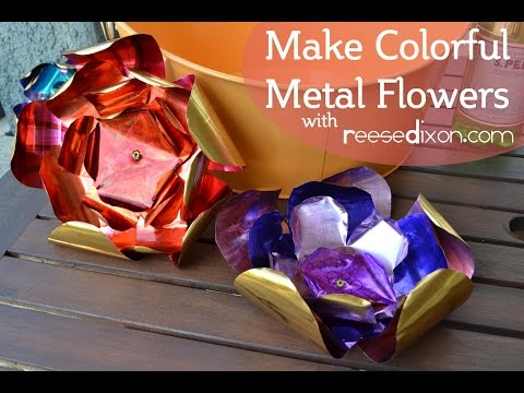 Make Some Metal Flowers Perfect for Outdoor Decor!