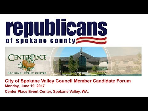 City of Spokane Valley Council Member Candidate Forum - 6-19-17