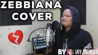 Zebbiana - Skusta Clee Prod By Flip D (Cover by Jay Aguilar) | w/ ENG SUB