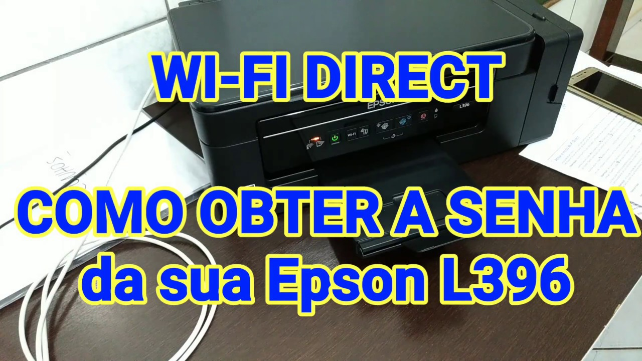 Como Conectar A Multifuncional Epson Xp 241 Xp 245 Xp 255 No Wi Fi By João Paulo Fernandes