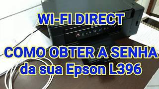 EPSON L-396 Wi-Fi DIRECT - QUAL É A SENHA ?