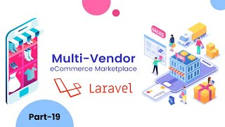 19. Multivendor ecommerce in laravel 8 | filter the products & auto-load products using ajax.