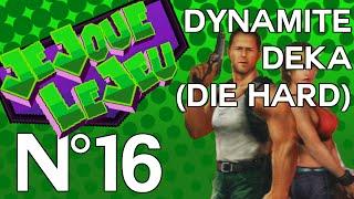 Je Joue Le Jeu - Épisode 16 - Die Hard Arcade (Dynamite Deka) PS2