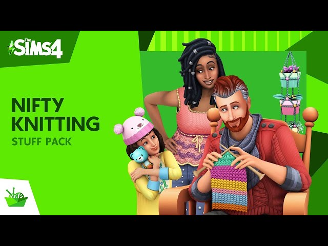 The Sims™ 4 Nifty Knitting Stuff Pack Official Trailer - The Sims