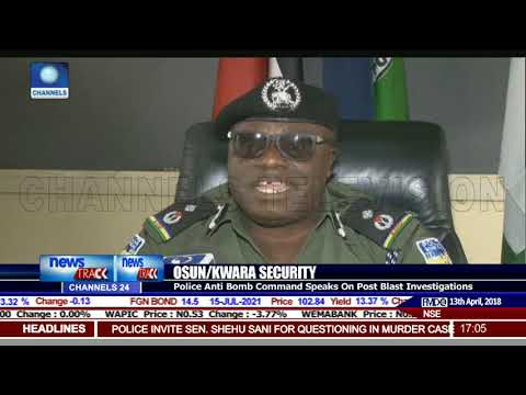 Osun/Kwara Security: Police Anti-Bomb Command Speak On Post Blast Investigations