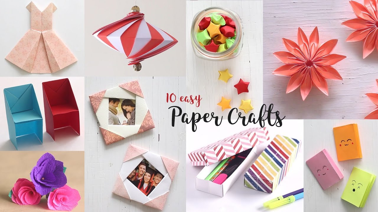 Art Craft Ideas 10 Easy Paper Crafts Compilation Diy Craft Ideas Art All The Way