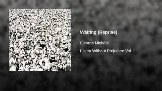 Waiting (Reprise)