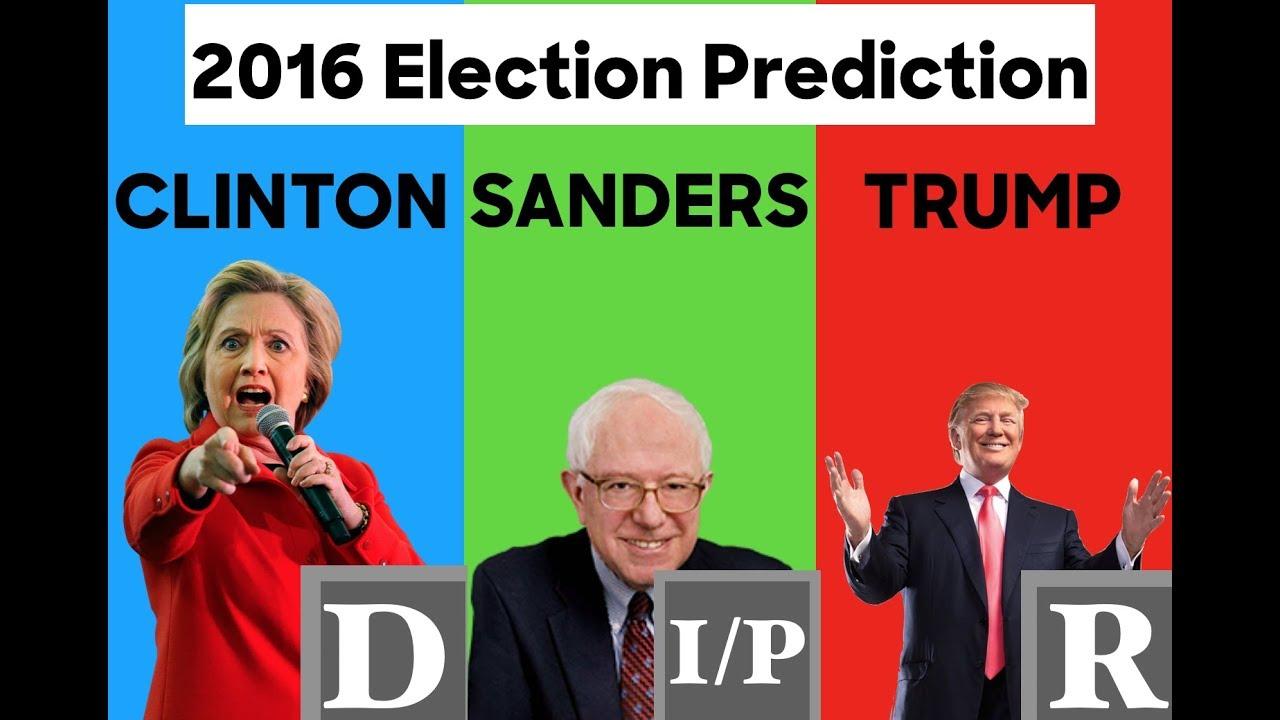 election prediction hillary clinton  bernie sanders  donald trump youtube
