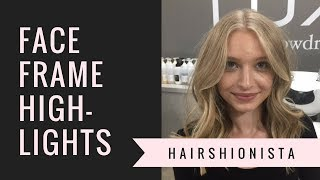 Faceframe highlight Tutorial | by HAIRSHIONISTA