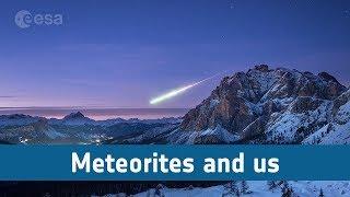 Meteorites and us